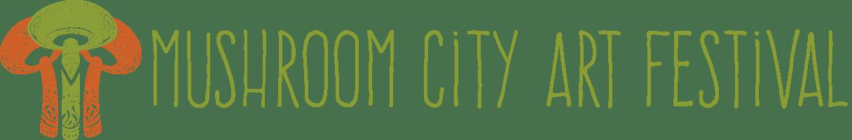 Mushroom City Art Festival
